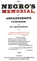 The negro's memorial, or, abolitionist's catechism / by an abolitionist |