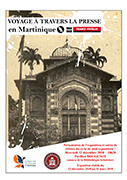 « Voyage à travers la presse en Martinique, France Antilles 1964-1969» |